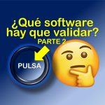 Qué software se valida